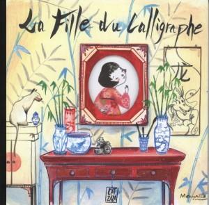 """Afficher """"La Fille du calligraphe"""""""