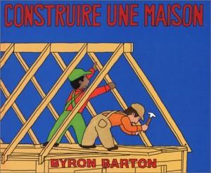 vignette de 'Construire une maison (Barton, Byron)'