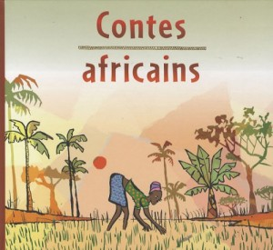 """Afficher """"Contes africains"""""""