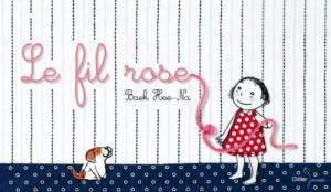 """Afficher """"Le fil rose"""""""