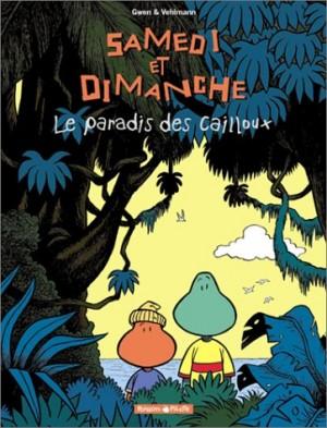 """Afficher """"Samedi et Dimanche Tome 1 : Le paradis des cailloux"""""""