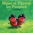 """Afficher """"Blaise et Thérèse les punaises"""""""