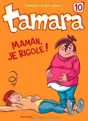 "Afficher ""Tamara n° 10 Maman, je rigole !"""