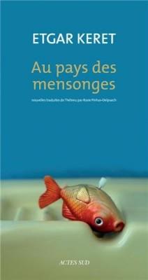 """Afficher """"Au pays des mensonges"""""""
