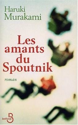 """Afficher """"Les amants du Spoutnik"""""""