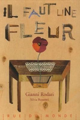 vignette de 'Il faut une fleur (Gianni Rodari)'