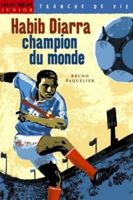 Couverture de Habib Diarra, champion du monde