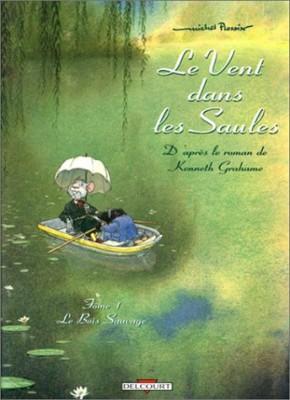 vignette de 'Le vent dans les saules n° 1<br />Le bois sauvage (Michel Plessix)'