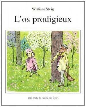 "Afficher ""L'os prodigieux"""