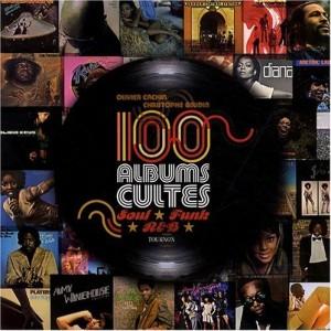"""Afficher """"100 albums cultes Soul, Funk, R&B"""""""