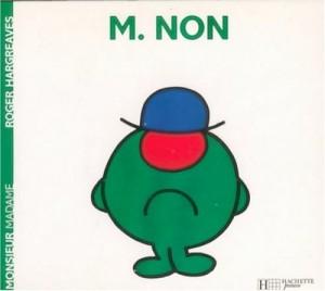 "Afficher ""Monsieur Non"""