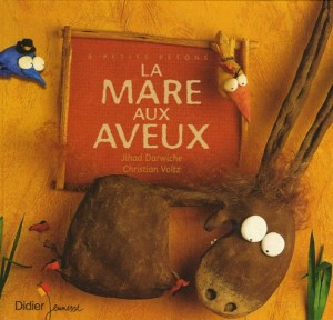 """Afficher """"La mare aux aveux"""""""