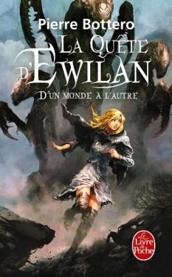 """Afficher """"La quête d'Ewilan n° 1 D'un monde à l'autre"""""""