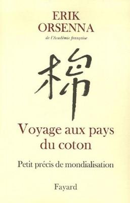 """Afficher """"Petit précis de mondialisation n° 1 Voyage aux pays du coton"""""""