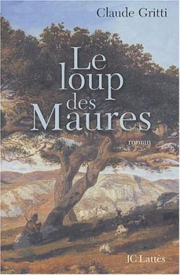 """Afficher """"Le loup des Maures"""""""