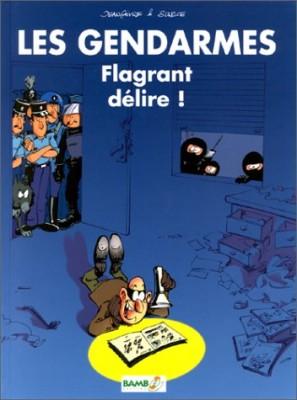 """Afficher """"Les gendarmes Flagrant délire !"""""""