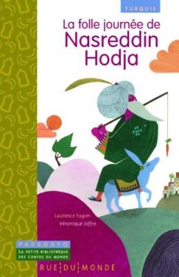 "Afficher ""La folle journée de Nasreddin Hodja"""