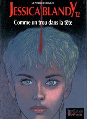 """Afficher """"Jessica Blandy n° 12 Comme un trou dans la tête"""""""
