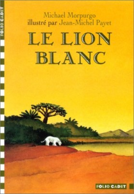 """Afficher """"Le lion blanc"""""""