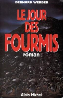 """Afficher """"Trilogie des Fourmis n° 2 Le Jour des fourmis"""""""