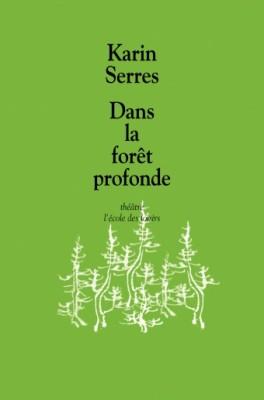 """Afficher """"Dans la forêt profonde"""""""