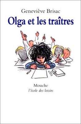 """Afficher """"Olga et les traîtres"""""""