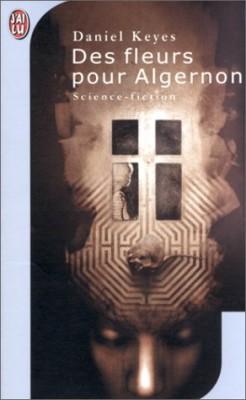 """Afficher """"Des fleurs pour Algernon"""""""