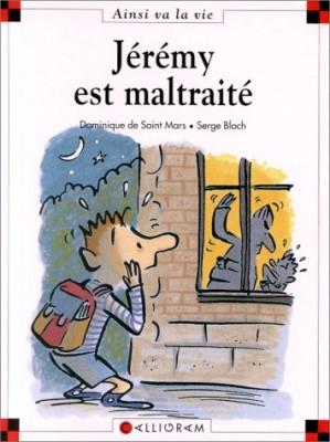 """Afficher """"Ainsi va la vie n° 36 Jérémy est maltraité"""""""
