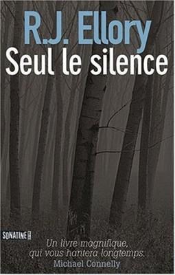 vignette de 'Seul le silence (R. J. ELLORY)'