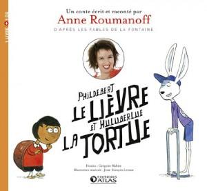 """Afficher """"Phildebert le lièvre et Huluberlue la tortue"""""""