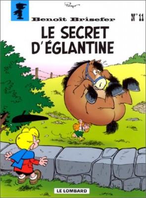"""Afficher """"Benoît Brisefer n° 11 Le secret d'Eglantine"""""""