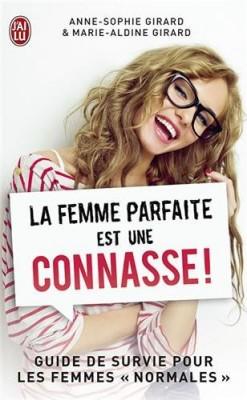 """Afficher """"La femme parfaite est une connasse !"""""""