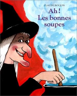 """Afficher """"Ah! les bonnes soupes"""""""