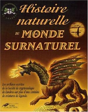 "Afficher ""Une histoire naturelle du monde surnaturel"""