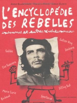 """Afficher """"L'encyclopédie des rebelles"""""""
