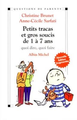 """Afficher """"Petits tracas et gros soucis de 1 à 7 ans"""""""