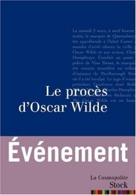 """Afficher """"Le procès d'Oscar Wilde"""""""