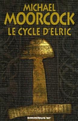 """Afficher """"Le cycle d'Elric"""""""
