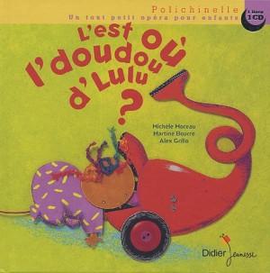"""Afficher """"L'est où l'doudou d'Lulu ?"""""""
