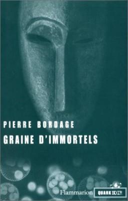 """Afficher """"Graine d'immortels"""""""