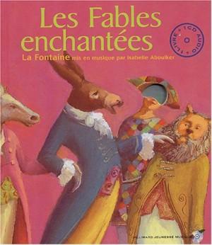 """Afficher """"Les fables enchantées"""""""