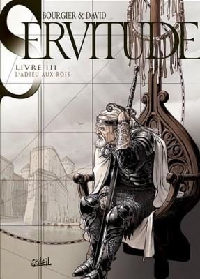 """Afficher """"Servitude n° 3 L'adieu aux rois"""""""