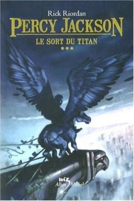 """Afficher """"Percy Jackson n° 3 Le sort du Titan"""""""