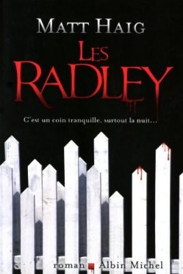 vignette de 'Les Radley (Matt Haig)'