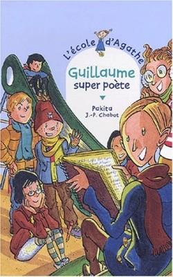 """Afficher """"L'école d'Agathe n° 27 Guillaume super poète"""""""
