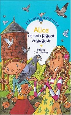 """Afficher """"L'école d'Agathe n° 35 Alice et son pigeon voyageur"""""""