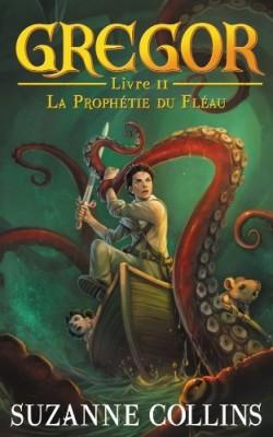 """Afficher """"Gregor n° 2 La Prophétie du fléau"""""""