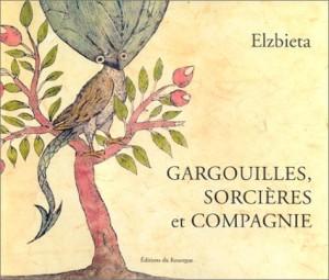 """Afficher """"Gargouilles, sorcières et compagnie"""""""