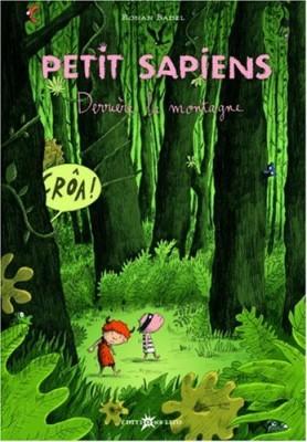 """Afficher """"Petit SapiensDerrière la montagne"""""""