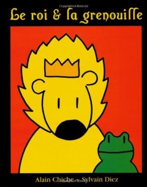 """Afficher """"Le roi et la grenouille"""""""